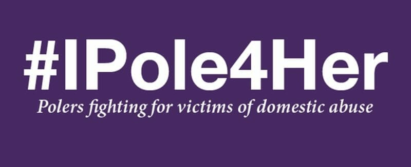 #iPole4Her – Raising Awareness For Victims Of Domestic Violence